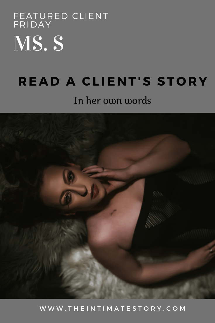 Featured Client Friday | Ms S
