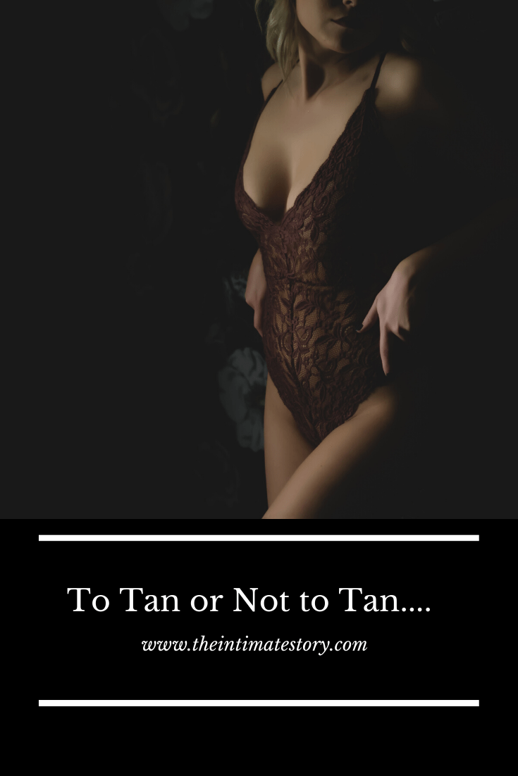 To Tan or not to tan…..